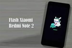 Flashing Xiaomi Redmi Note 2