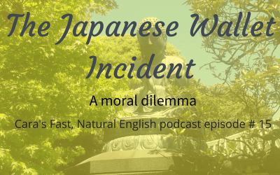 Podcast #15: The Japanese Wallet Incident
