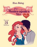 The Benevolence Tales by Elora Bishop