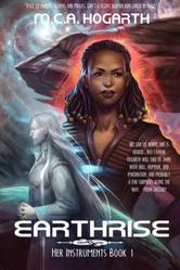Cover for Earthrise by M.C.A. Hogarth