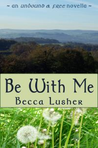 Cover for Be With Me by Becca Lusher