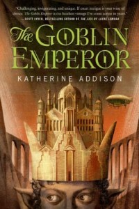 Cover for The Goblin Emperor by Katherine Addison