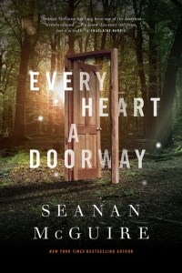 Book Talk: Every Heart a Doorway