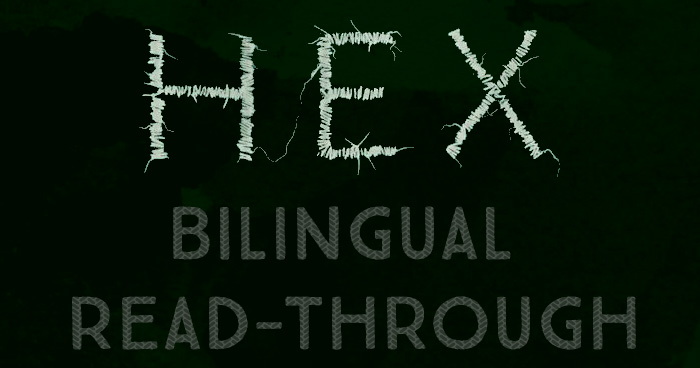 Bilingual read-through of HEX by Thomas Olde Heuvelt