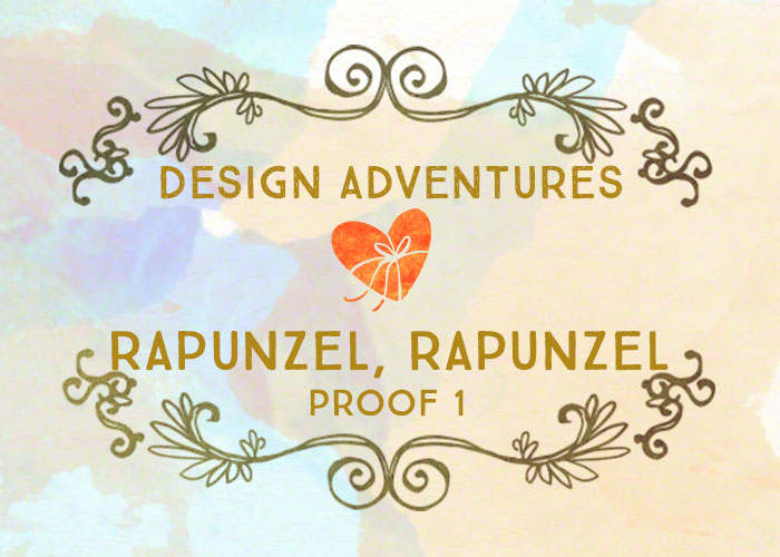 Design Adventures: The first proof of Rapunzel, Rapunzel.