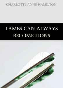 Book Talk: Lambs Can Always Become Lions