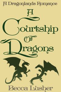 Book Talk: A Courtship of Dragons