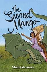 The Second Mango (Mangoverse #1) by Shira Glassman