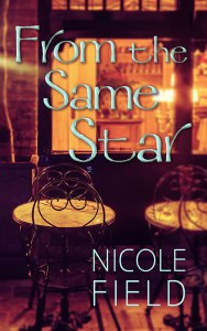 From the Same Star (Kismet #2) by Nicole Field