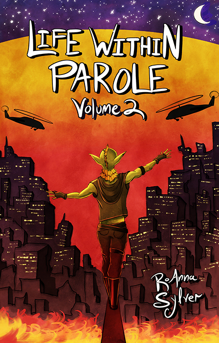 Life Within Parole Volume 2 by RoAnna Sylver
