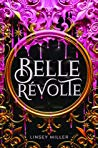 Review: Belle Révolte by Linsey Miller