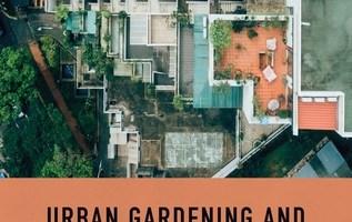 Urban Gardening di Chiara Certomà: una recensione
