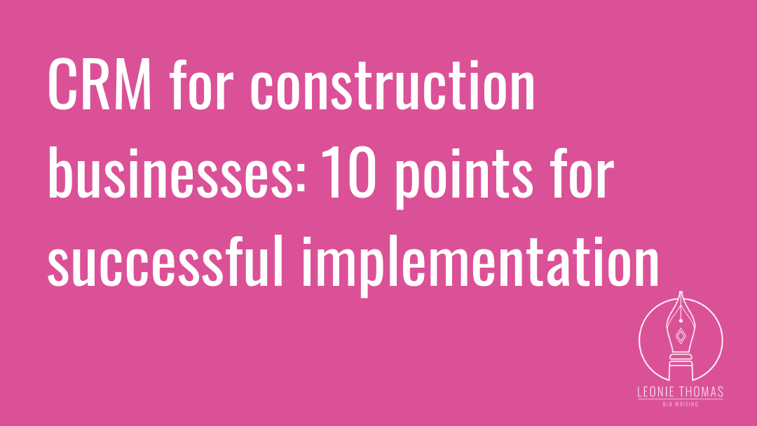 CRM for construction businesses: 10 best practice points for successful implementation