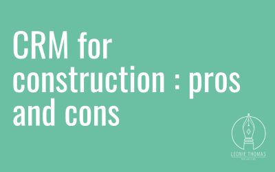 CRM for construction businesses: pros and cons
