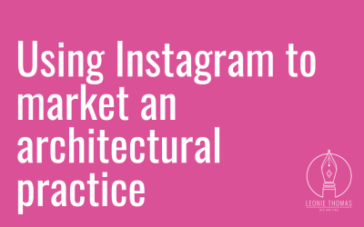 Using Instagram to market an architectural practice