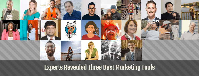 25 Bloggers Reveal Three Best Marketing Tools – Experts Advice