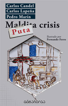 Puta crisis (Adeshoras, 2015)