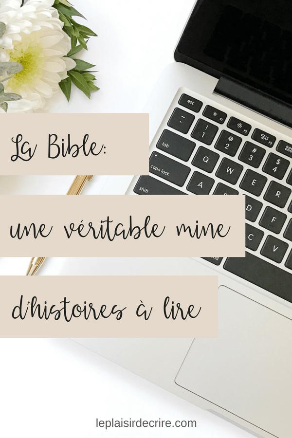 La Bible une véritable mine d'histoires à lire