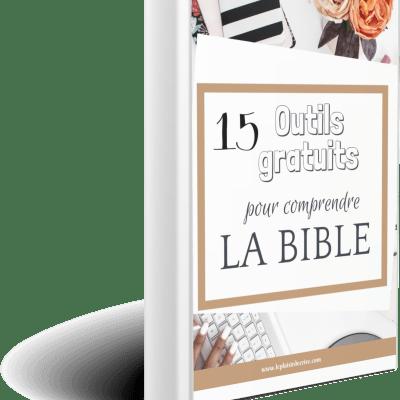 15 outils gratuits pour comprendre la Bible