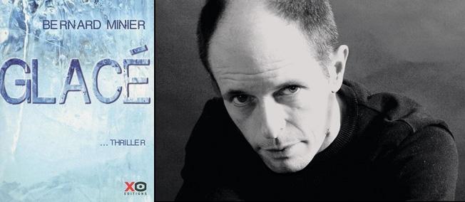 """""""Glacé"""", de Bernard Minier (éditions XO)."""