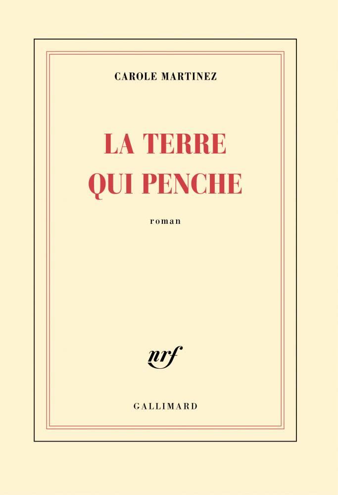 Carole Martinez, Gallimard, Rentrée littéraire ©  Gallimard