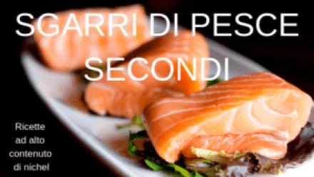 sgarri di pesce(secondi)