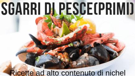 SGARRI DI PESCE (PRIMI)