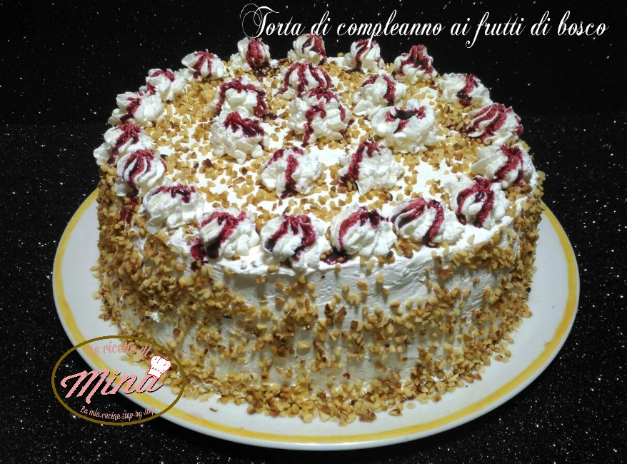 Torta Di Compleanno Ai Frutti Di Bosco Le Ricette Di Mina