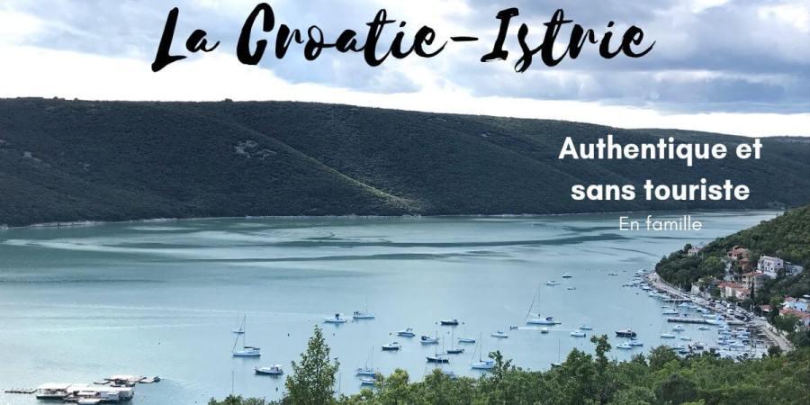 croatie istrie famille authentique