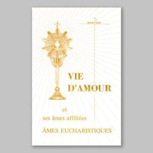 vie d'amour 6-vie d'amour et ses âmes affiliées: âmes eucharistiques