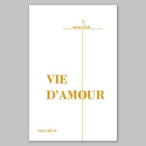 vie d'amour 2-vie illuminative