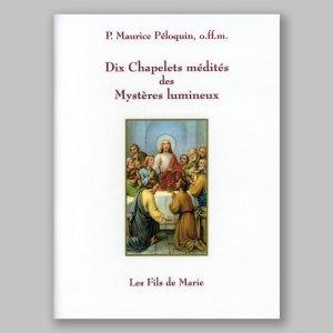 dix chapelets médités des mystères lumineux