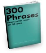 300 phrases pour parler russe en 30 jours