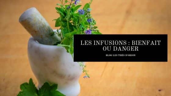 Les infusions : bienfait ou danger