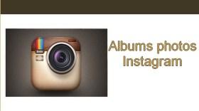 Galerie Albums photos Instagram
