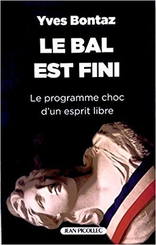 Ouvrage : Le bal est fini – de Yves Bontaz
