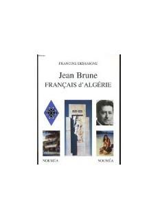 Jean BRUNE, Français d'Algérie