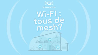 Photo of [DOSSIER] Wi-Fi : tous de mesh ?