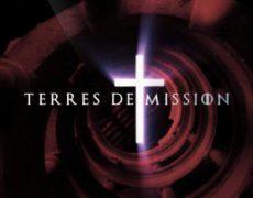 Terres de Mission : les grandes figures de notre France chrétienne