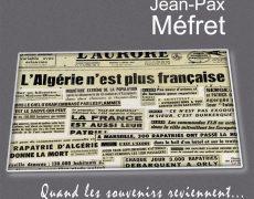"""19 mars 1962 : """"nous ne participerons jamais aux commémorations officielles de ce jour de sinistre mémoire"""""""