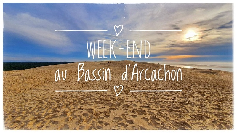 week-end au Bassin d'Arcachon bis