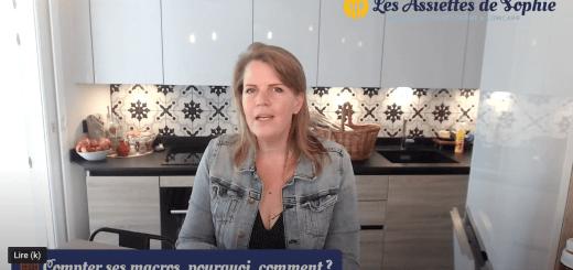 Video : Pourquoi et comment compter ses macros ?