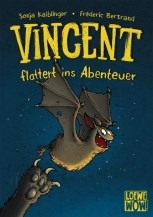 Sonja Kaiblinger: Vincent flattert ins Abenteuer