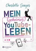 Charlotte Seager: Mein (geheimes) YouTube-Leben