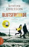 Kristina Ohlsson: Blutsfreunde