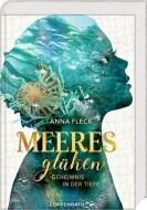 Anna Fleck: Meeresglühen