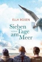 Ella Rosen: Sieben Tage am Meer