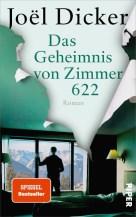Joël Dicker: Das Geheimnis von Zimmer 622
