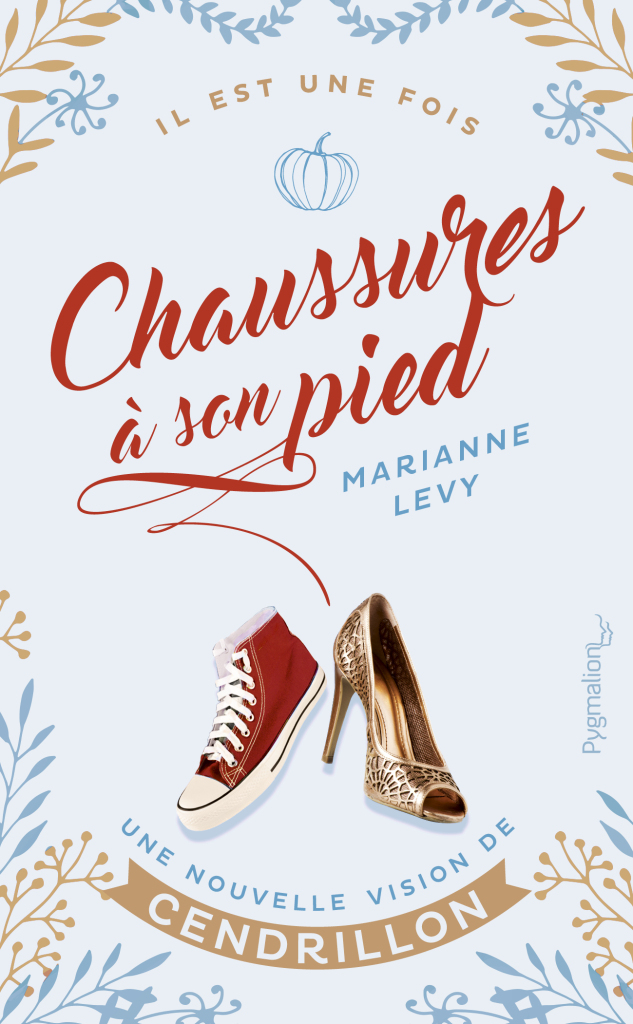 """Chaussures à son pied"" : Marianne Levy revisite Cendrillon"