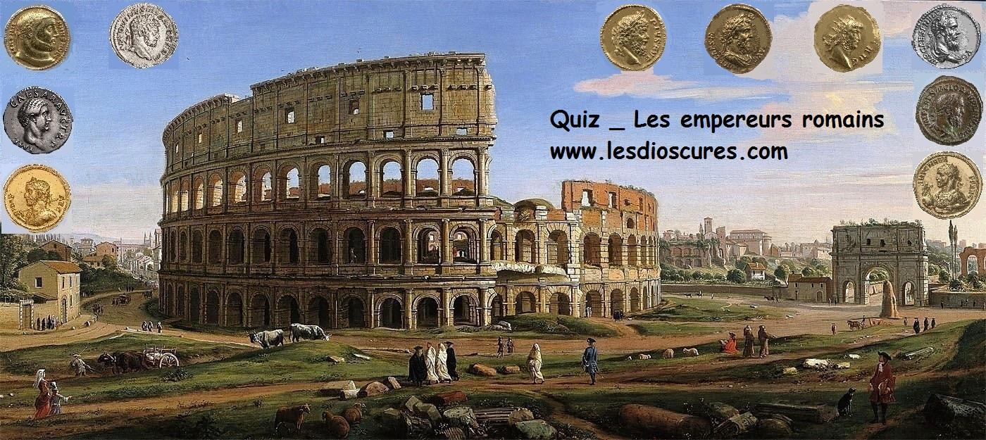 Quiz _ Les empereurs romains